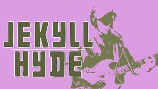 "Your Friend - ""Jekyll/Hyde"""