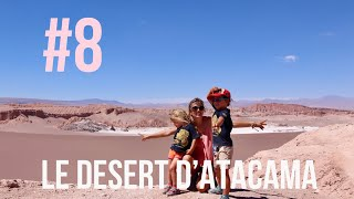 Episode 8 // Atacama Desert // Chile