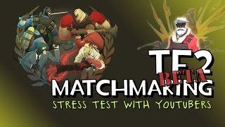 Tf2 matchmaking explained
