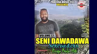 NOQU BULA ADI REMIX- SENIDAWADAWA SERENADERS VOL 12