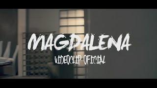 Magdalena - Alkilados (Video)