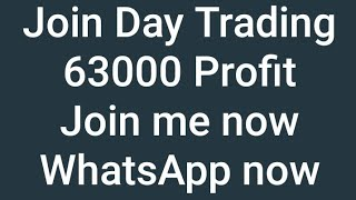 Join DAY TRADING | Rs.63000 Profit | Daily Profit With Me| Join Now