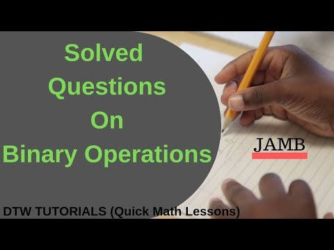 Binary Operations Solved Example