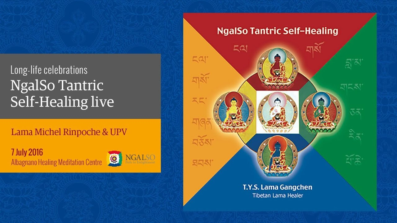 NgalSo Tantric Self-Healing United Peace Voices live