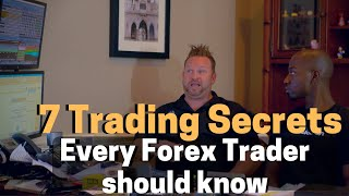7 Forex Trading Secrets EVERY Trader Should Know!!