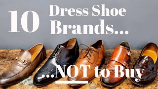 10 Brands of Men's Dress Shoes to Avoid in 2020