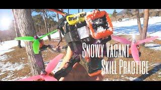 FPV Snowy Vacant Skill Practice❄❄ FPV드론 스킬 기술????????