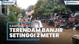 Kampung Bulak Pondok Aren Banjir 2 Meter, Ratusan Warga Mengungsi