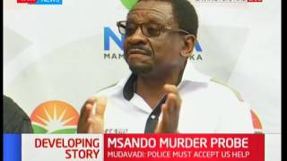 James Orenga makes his concerns and talks about Msando murder case