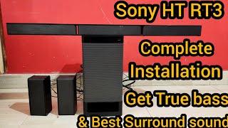 Sony HT Rt3 , Best Installation to Get Best bass & Surround Sound Experience   Sony Sound Bar