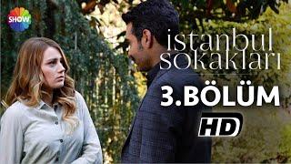 İstanbul Sokakları 3.Bölüm ᴴᴰ