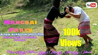 HANGRAI PARTY | A new kokborok short film 2021 | Hangrai Special video | #KMM_Production | Northeast