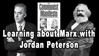 Learning about Marx with Jordan Peterson (feat. Anarchopac and Red Plateaus)