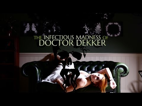 The Infectious Madness of Doctor Dekker Trailer thumbnail