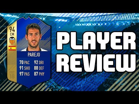 FIFA 18 - TOTS 94 RATED DANIEL PAREJO PLAYER REVIEW!!! FIFA 18 ULTIMATE TEAM PLAYER REVIEW!!!