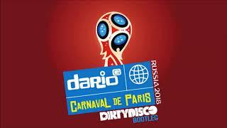Dario G - Carnaval De Paris (Dirtydisco Russia 2018 Bootleg RADIO EDIT) FREE DOWNLOAD