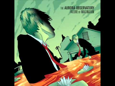 "The Aurora Observatory - ""In the Confusion"""