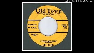Gaddy, Bob - I Love My Baby - 1956