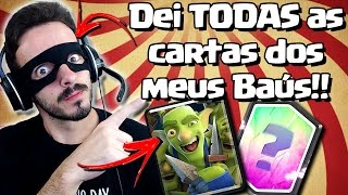 Abri Baús E Dei TODAS As Cartas!   Abrindo Baús No Clash Royale