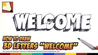 Welcome - How to Draw 3D Letters Welcome | BP