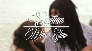 Gyptian   Wine Slow VOSTFR (Traduction)