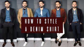 How To Wear A Denim Shirt 5 Ways   Mens Style & Fashion Lookbook