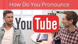How Do You Pronounce YouTube? | Improve Your Accent