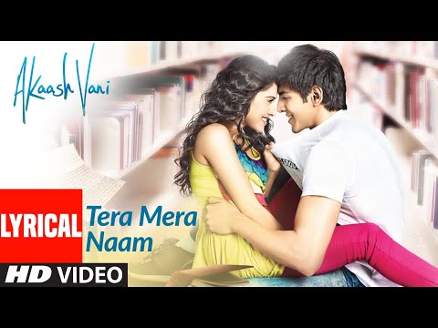 Tera Mera Naam Lyrical | Akaash Vani | Kartik Aaryan, Nushrat Bharucha| Shafqat,Hitesh S, Luv Ranjan