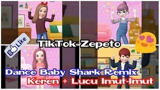 Gambar cover Compilation TikTok Zepeto Dance Baby Shark Remix Keren Banget!!