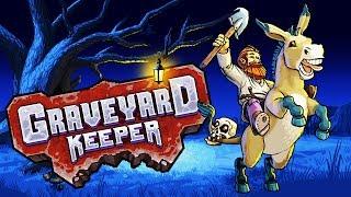 MY OWN GRAVEYARD! - Graveyard Keeper Gameplay