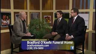 Healthy Living South Mississippi - Bradford O'Keefe Funeral Home