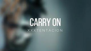 XXXTENTACION - Carry On (Sub Español-English)