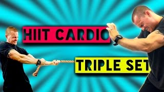 Hiit Cardio TRIPLE SET by Trainer Ben