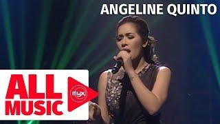ANGELINE QUINTO - Sana Bukas Pa Ang Kahapon (MYX Live! Performance)