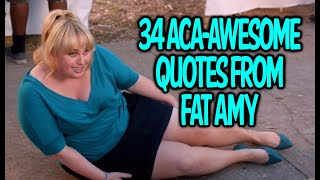 34 Aca-Awesome Quotes From Fat Amy