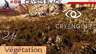 (Tuto) ★★ Cryengine 5 Ajouter De La Végétation 2# ★★ (FR) (HD)