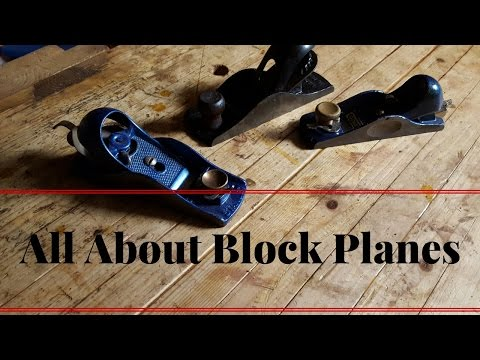 What is a block Plane Used For and How to Adjust a Blockplane
