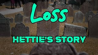 Loss: Hettie's Story & Feature interview with Child Bereavement UK