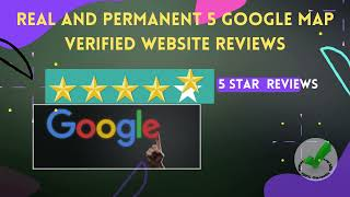I will give 5 Google Map Verified Website Reviews