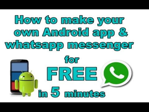 How To Make Your Own Android App And Whatsapp Messenger And Much More For FREE In Just 5 Minutes Mp3