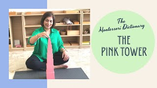 Montessori Dictionary - The Pink Tower