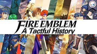 Fire Emblem: A Tactful History   The Complete Story Behind The Franchise (1990-2017)