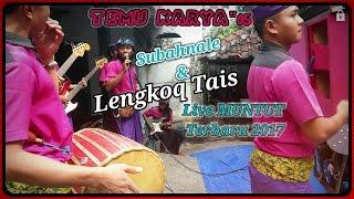 Gambar cover Subahnale & Lengkoq Tais Temu Karya05 Sasak Terbaru Full HD