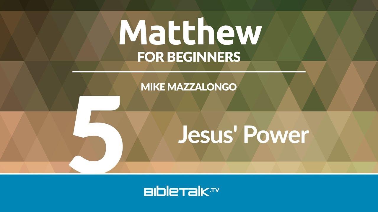 5. Jesus' Power