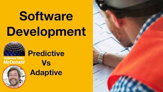 Software development | Predictive vs Adaptive