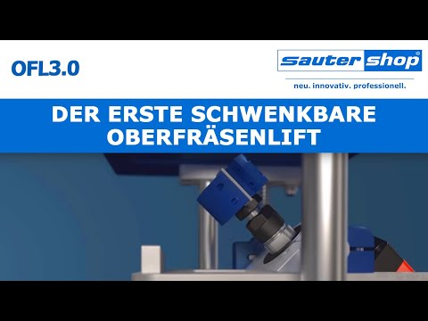 OFL3.0 - Der schwenkbare Oberfräsenlift   sautersho