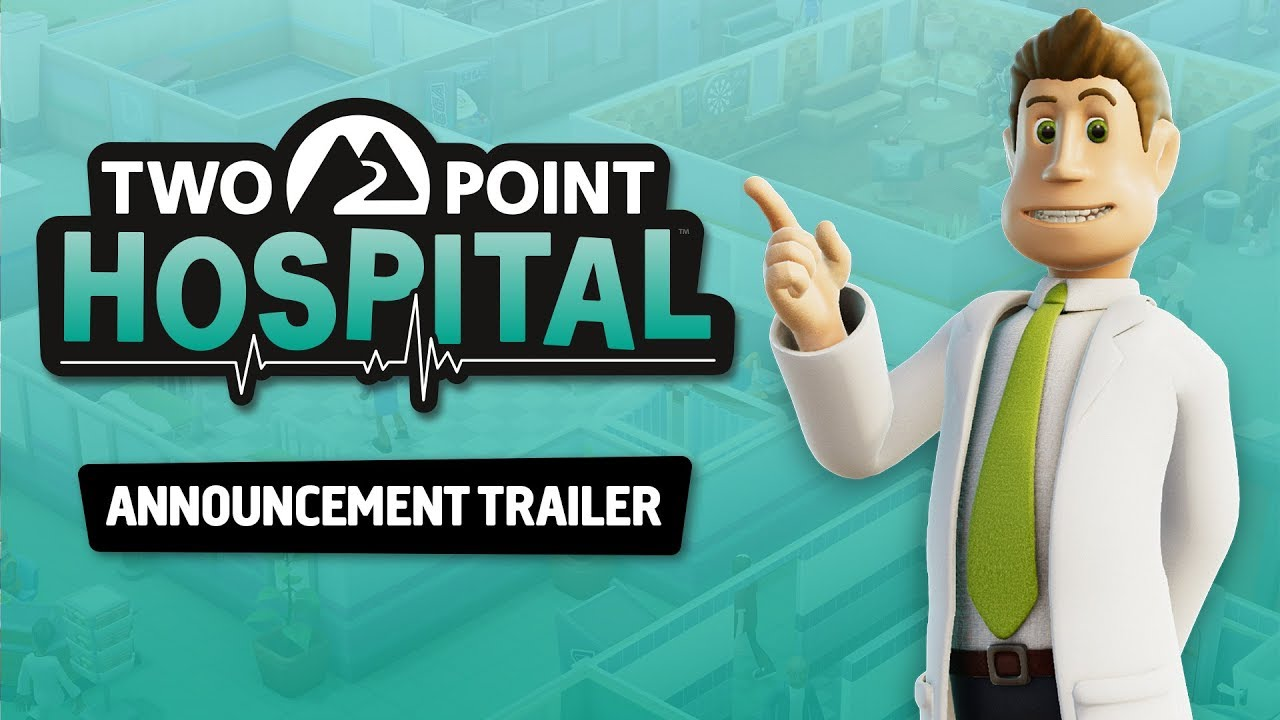 Trailer di Two Point Hospital