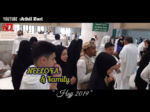 NEELOFA AND FAMILY IN HAJJ 2019 | SAUDI ARABIA | ATHILZURI
