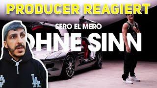 Producer REAGIERT Auf Sero El Mero   Ohne Sinn (Official Video)