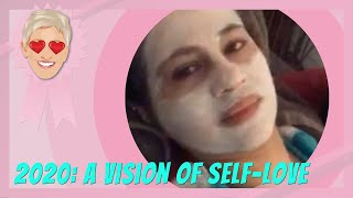 2020: A Vision of Self-Love